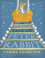 Imagen de portada para The spectacular tale of Peter Rabbit