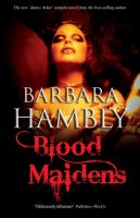 Cover image for Blood maidens. bk. 3 : James Asher series