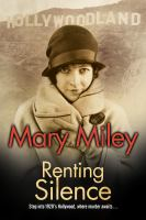 Cover image for Renting silence. bk. 3 : Roaring twenties mystery series
