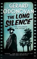 Cover image for The long silence. bk. 1 : Tom Collins series