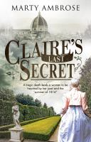 Cover image for Claire's last secret : Claire Clairmont historical mstery series