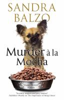 Cover image for Murder a la mocha. bk. 11 : Maggy Thorsen mystery series