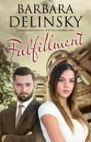 Cover image for Fulfillment. bk. 2 : Montclair Emeralds series