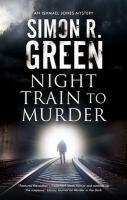 Cover image for Night train to murder. bk. 8 : Ishmael Jones series