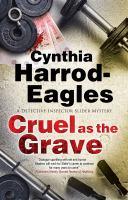 Imagen de portada para Cruel as the grave. bk. 22 : Detective Inspector Bill Slider mystery series