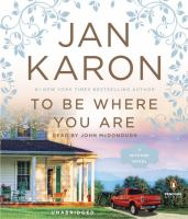 Cover image for To be where you are. bk. 14 [sound recording CD] : Mitford years series