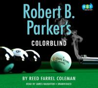 Cover image for Robert B. Parker's Colorblind. bk. 17 [sound recording CD] : Jesse Stone series