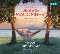 Cover image for Sweet tomorrows. bk. 5 [sound recording CD] : Rose Harbor series