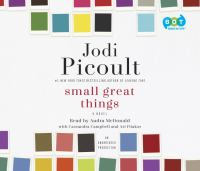 Cover image for Small great things [sound recording CD] : a novel
