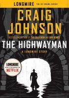Cover image for The highwayman. bk. 11.5 : Walt Longmire series