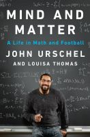 Cover image for Mind and matter : a life in math and football