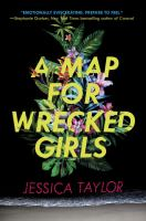 Cover image for A map for wrecked girls