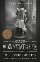 Imagen de portada para The conference of the birds. bk. 5 : Miss Peregrine series
