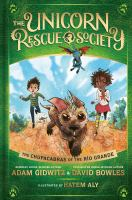 Cover image for The chupacabras of the Río Grande. bk. 4 : Unicorn Rescue Society series