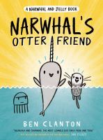 Cover image for Narwhal's otter friend. Vol. 4 [graphic novel] : Narwhal and Jelly series