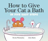 Cover image for How to give your cat a bath in five easy steps