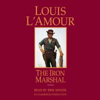 Cover image for The iron marshal [sound recording CD] : a novel