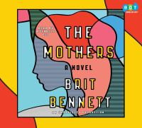 Cover image for The mothers A Novel.