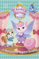 Cover image for A midsummer night's Dreamy. bk. 4 : Whisker Haven, tales with the palace pets series
