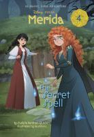 Cover image for The secret spell. bk. 4 : Merida series