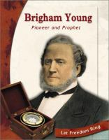 Cover image for Brigham Young : pioneer and prophet