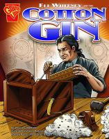 Cover image for Eli Whitney and the cotton gin