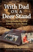 Cover image for With dad on a deer stand : unforgettable stories of adventure in the woods