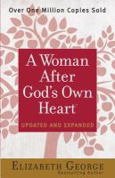 Cover image for A woman after god's own heart®