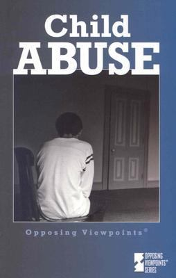 Cover image for Child abuse : opposing viewpoints