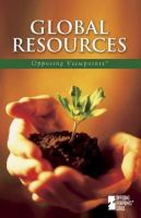 Cover image for Global resources : opposing viewpoints series