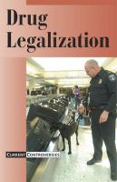 Cover image for Drug legalization : Current controversies series
