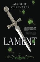 Cover image for Lament. bk. 1 : the faerie queen's deception : Books of Faerie series