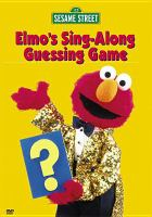 Cover image for Sesame Street. Elmo's sing-along guessing game