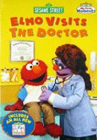 Cover image for Sesame Street. Elmo visits the doctor