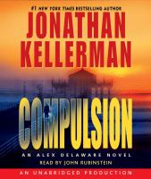 Cover image for Compulsion. bk. 22 Alex Delaware series