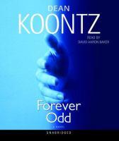 Cover image for Forever Odd. bk. 2 Odd Thomas series