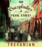 Cover image for The crazyladies of Pearl Street
