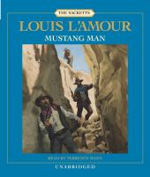 Cover image for Mustang man. bk. 13 The Sacketts series