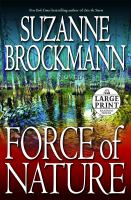 Cover image for Force of nature. bk. 11 Troubleshooters series : a novel