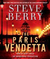 Cover image for The Paris vendetta. bk. 5 Cotton Malone series