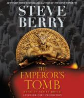 Cover image for The emperor's tomb. bk. 6 Cotton Malone series