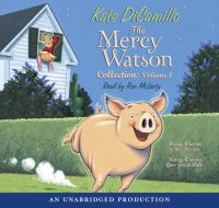 Cover image for The Mercy Watson collection. Vol. 1 [sound recording CD] : Mercy Watson to the rescue and Mercy Watson goes for a ride