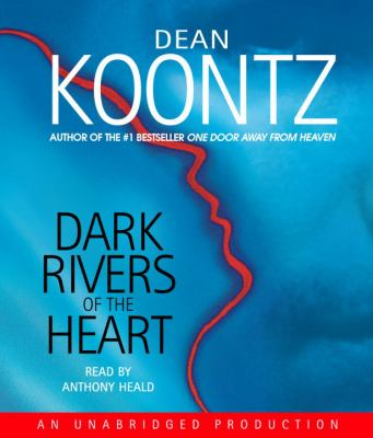 Cover image for Dark rivers of the heart