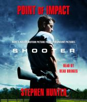 Cover image for Point of impact. bk. 1 Bob Lee Swagger series