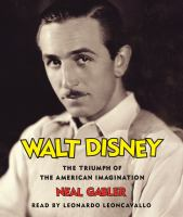 Cover image for Walt disney The Triumph of the American Imagination.