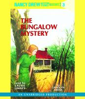 Cover image for The bungalow mystery Nancy Drew Mystery Series, Book 3.