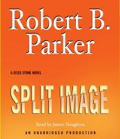 Cover image for Split image. bk. 9 Jesse Stone series