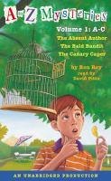 Imagen de portada para A to Z Mysteries. Volume 1, Books A-C