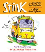 Cover image for Stink and the world's worst super-stinky sneakers. bks. 3 & 4 Stink and the Great Guinea Pig Express : Stink Moody series