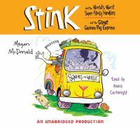 Cover image for Stink and the world's worst super stinky sneakers & Stink and the great guinea pig express